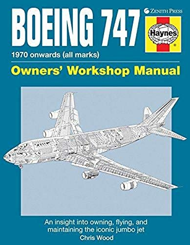 9780760342930: Boeing 747 Owners' Workshop Manual: An insight into owning, flying, and maintaining the iconic jumbo jet
