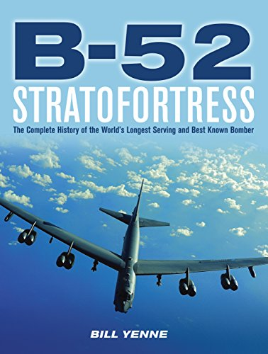 9780760343029: B-52 Stratofortress: The Story of the BUFF from Drawing Board to the Skies over Afghanistan