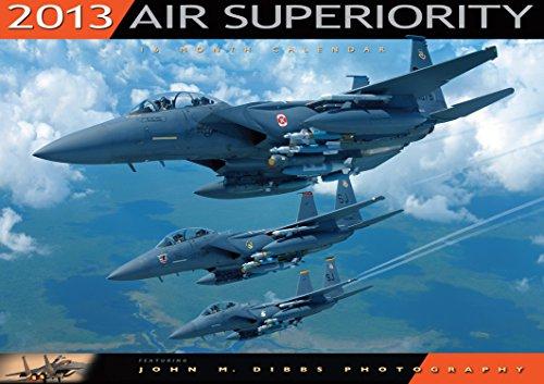 9780760343074: Air Superiority Calendar 2013