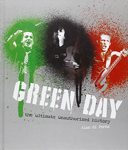 9780760343241: Green Day: The Ultimate Unauthorized History