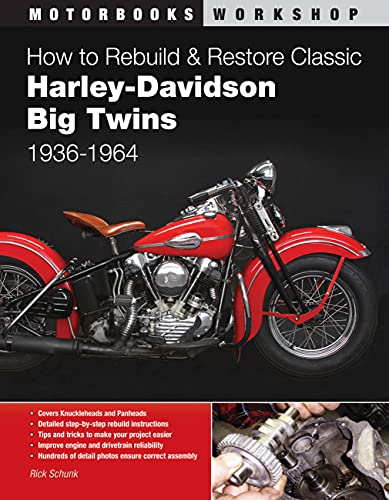 9780760343401: How to Rebuild and Restore Classic Harley-Davidson Big Twins 1936-1964 (Motorbooks Workshop)