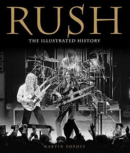 9780760343647: Rush: The Illustrated History