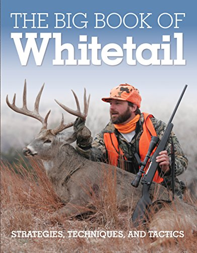 The Big Book of Whitetail: Strategies, Techniques,: Gary Clancy, Michael