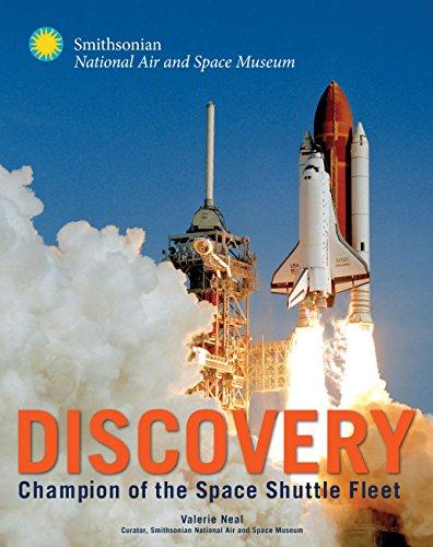 9780760343838: Discovery: Champion of the Space Shuttle Fleet (Smithsonian Series)