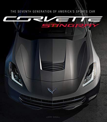 9780760343845: Corvette Stingray: The Seventh Generation of America's Sports Car