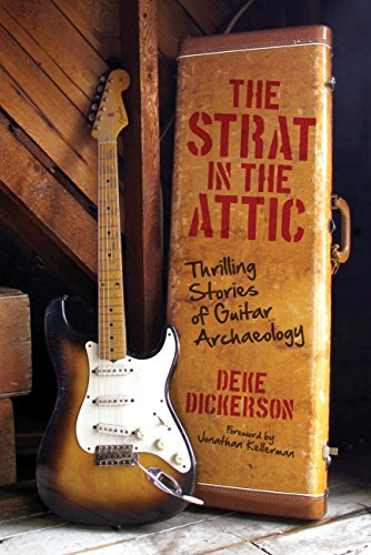 9780760343852: The Strat in the Attic: Thrilling Stories of Guitar Archaeology