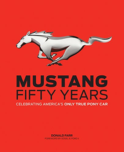 9780760343968: Mustang: Fifty Years: Celebrating America's Only True Pony Car