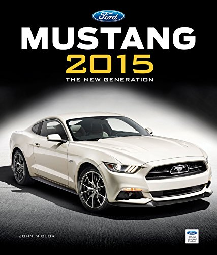 9780760344422: Mustang 2015: The New Generation