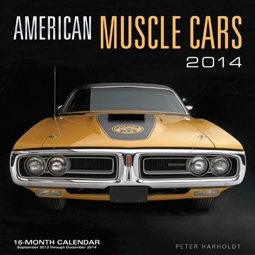 9780760344569: American Muscle Cars 2014: 16 Month Calendar - September 2013 through December 2014