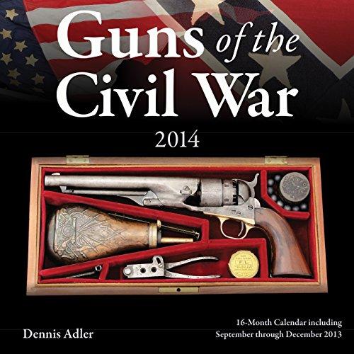 9780760344637: Guns of the Civil War 2014: 16 Month Calendar - September 2013 through December 2014