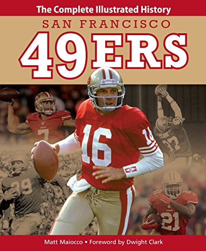 9780760344736: San Francisco 49ers: The Complete Illustrated History