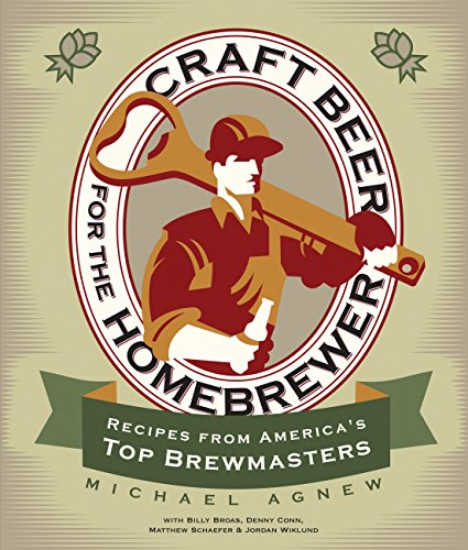 9780760344743: Craft Beer for the Homebrewer: Recipes from America's Top Brewmasters