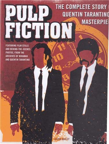 9780760344798: Pulp Fiction: The Complete Story of Quentin Tarantino's Masterpiece