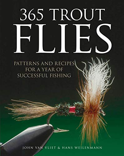 9780760344859: 365 Trout Flies: Patterns and Recipes for a Year of Successful Fishing