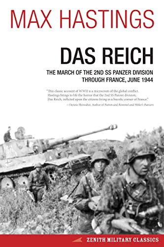 9780760344910: Das Reich: The March of the 2nd SS Panzer Division Through France, June 1944 (Zenith Military Classics)