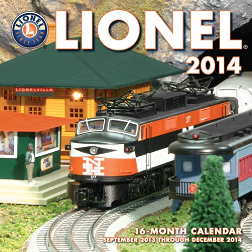 Lionel 2014: 16 Month Calendar - September 2013 through December 2014 (9780760345030) by Robert Schleicher