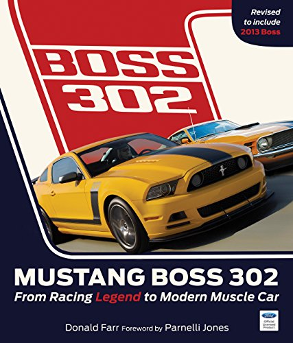 9780760345344: Mustang Boss 302: From Racing Legend to Modern Muscle Car