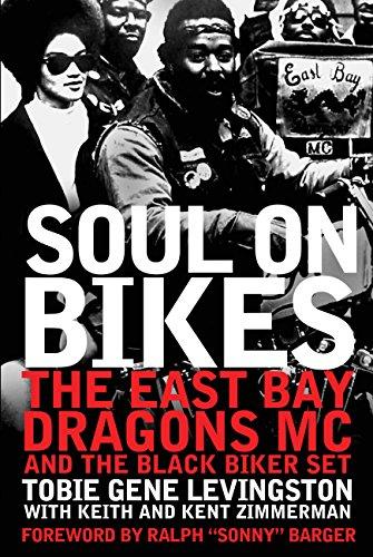 9780760345351: Soul on Bikes: The East Bay Dragons MC and the Black Biker Set