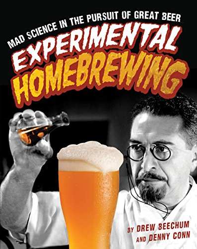 9780760345382: Experimental Homebrewing: Mad Science in the Pursuit of Great Beer