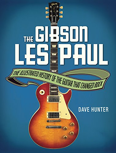 9780760345818: The Gibson Les Paul: The Illustrated Story of the Guitar That Changed Rock