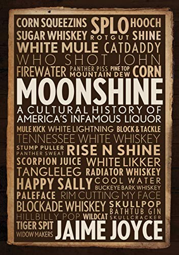 9780760345849: Moonshine: A Cultural History of America's Infamous Liquor