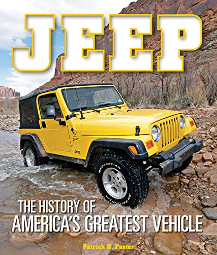 9780760345856: Jeep: The History of America's Greatest Vehicle
