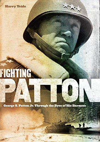 9780760345924: Fighting Patton: George S. Patton Jr. Through the Eyes of His Enemies