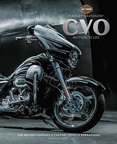 9780760346044: Harley-Davidson(R) CVO(tm) Motorcycles: The Motor Company's Custom Vehicle Operations(R)