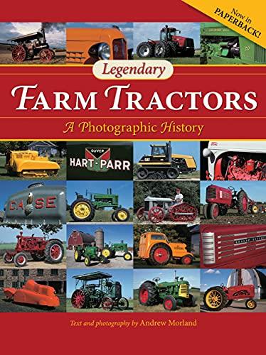 9780760346068: Legendary Farm Tractors: A Photographic History