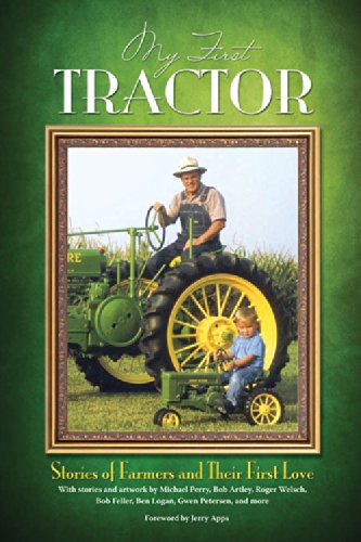 9780760346372: My First Tractor: Stories of Farmers and Their First Love