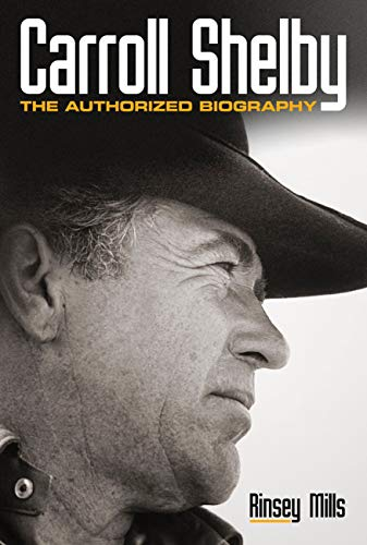 9780760346464: Carroll Shelby: The Authorized Biography