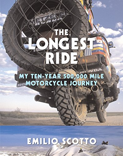 9780760346501: The Longest Ride: My 10-Year 500,000 Mile Motorcycle Journey