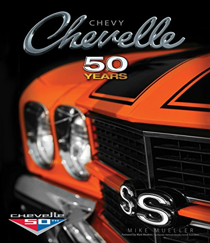 9780760346532: Chevy Chevelle Fifty Years