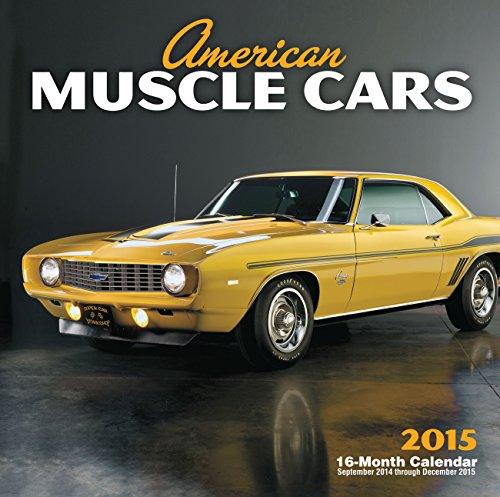 9780760346679: American Muscle Cars 2015: 16-Month Calendar September 2014 through December 2015