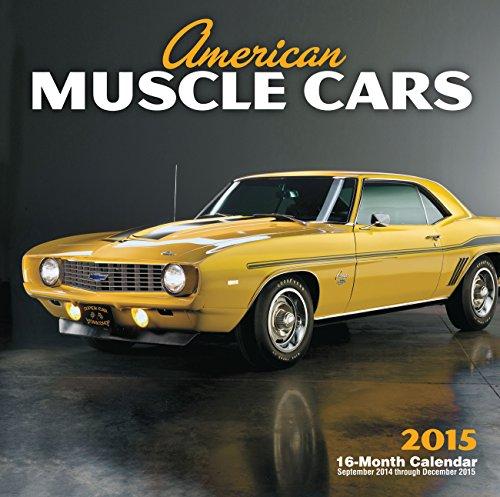 9780760346679: American Muscle Cars 2015 Calendar