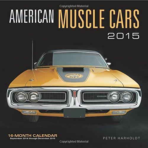 9780760346686: American Muscle Cars 2015 Mini: 16-Month Calendar September 2014 through December 2015