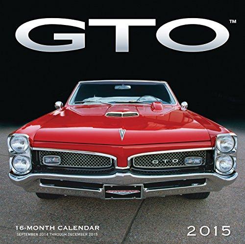 9780760346723: GTO 2015: 16-Month Calendar September 2014 through December 2015