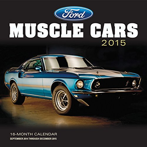 9780760346730: Ford Muscle Cars 2015: 16-Month Calendar September 2014 through December 2015