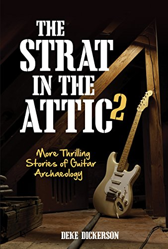 9780760346877: The Strat in the Attic 2: More Thrilling Stories of Guitar Archaeology