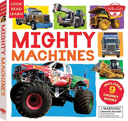 Mighty Machines: Includes 9 Chunky Books (Look, Read, Learn): Walter Foster Jr. Creative Team