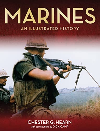 9780760347225: Marines: An Illustrated History: The US Marine Corps from 1775 to the Twenty-First Century