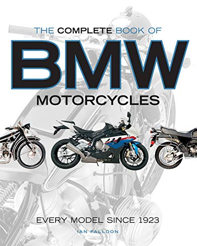 9780760347270: The Complete Book of BMW Motorcycles: Every Model Since 1923