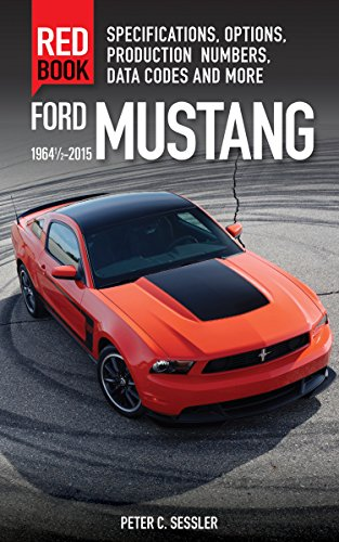 Ford Mustang Red Book 1964 1/2-2015: Sessler, Peter