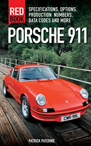 9780760347607: Porsche 911 Red Book 3rd Edition: Specifications, Options, Production Numbers, Data Codes and More