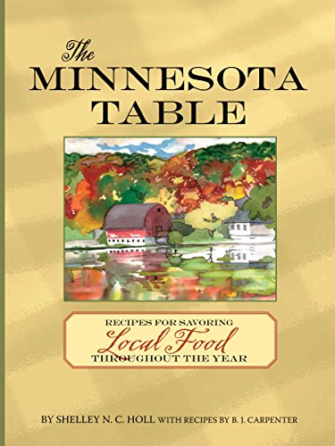9780760347683: The Minnesota Table: Recipes for Savoring Local Food throughout the Year