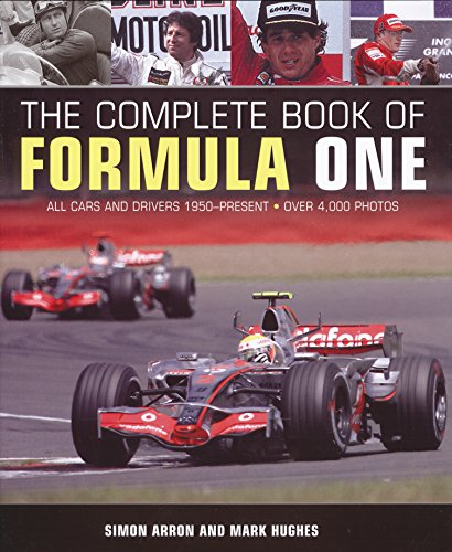 9780760347744: The Complete Book of Formula 1: All the Cars and Drivers 1950 to Today