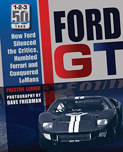 9780760347874: Ford Gt40: How Ford Silenced the Critics, Humbled Ferrari and Conquered Le Mans
