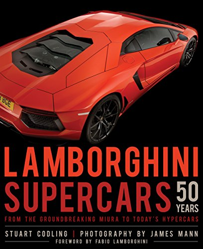 9780760347959: Lamborghini Supercars 50 Years: From the Groundbreaking Miura to Today's Hypercars - Foreword by Fabio Lamborghini