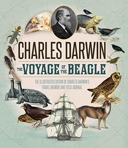 9780760348130: The Voyage of the Beagle: The Illustrated Edition of Charles Darwin's Travel Memoir and Field Journal