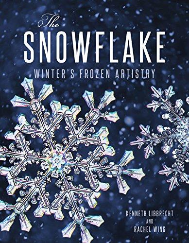 9780760348475: The Snowflake: Winter's Frozen Artistry